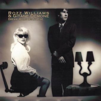 Rozz Williams & Gitane Demone – Dream Home Heartache