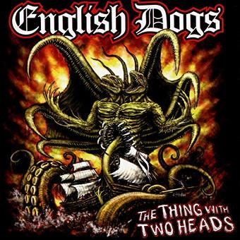 English Dogs – The Thing With the Two Heads