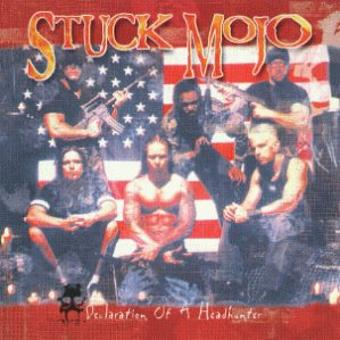 Stuck Mojo – Declaration of a Headhunter