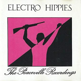 Electro Hippies – The Only Good Punk Is a Dead One (UK Import)