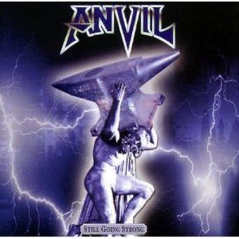 Anvil – Still Going Strong