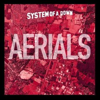 System of a Down – Aerials
