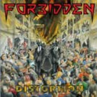 Forbidden – Distortion