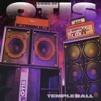 Sons of Otis – Temple Ball