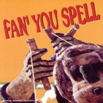 Fan' You Spell – Mechanical Man