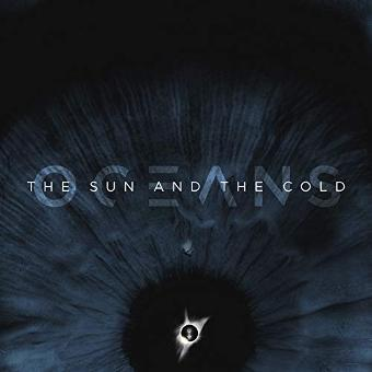 Oceans – The Sun and the Cold [Vinyl LP]