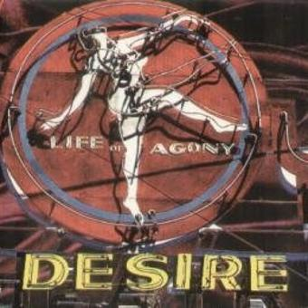 Life of Agony – Desire [Digi-Pack]