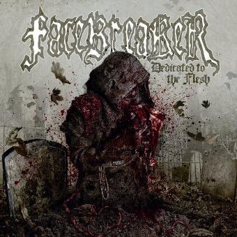 Facebreaker – Dedicated to the Flesh