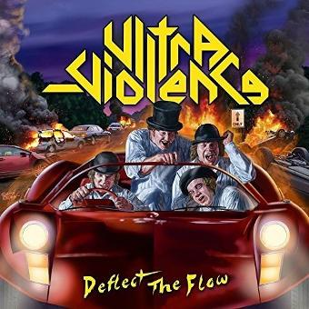 Ultra-Violence – Deflect the Flow