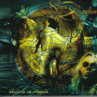 Seven Seraphim – Believe in Angels