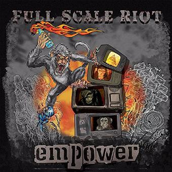Full Scale Riot – Empower
