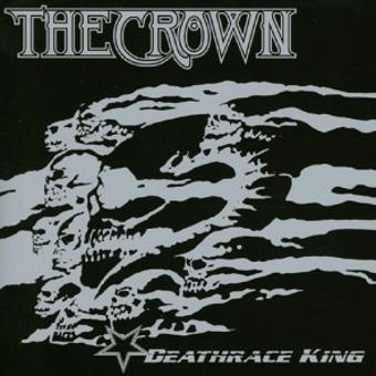 The Crown – Deathrace King