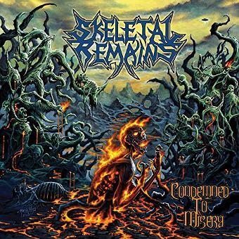 Skeletal Remains – Condemned to Misery