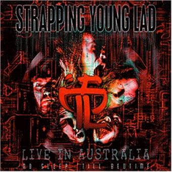 Strapping Young Lad – No Sleep 'Till Bedtime