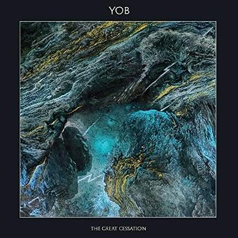 Yob – The Great Cessation (Reissue)