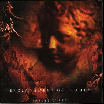 Enslavement of Beauty – Traces of Red by Enslavement Of Beauty (2001-02-13)