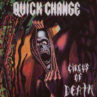 Quick Change – Circus of Death