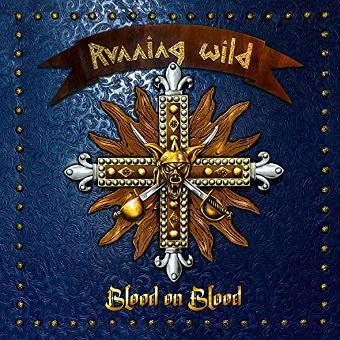 Running Wild – Blood on Blood