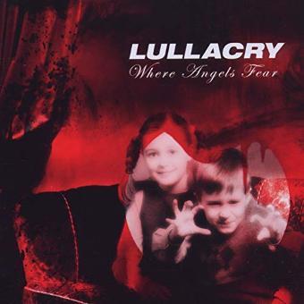 Lullacry – Where Angels Fear