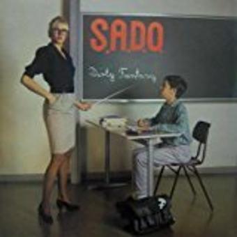 S.A.D.O. – Dirty Fantasy