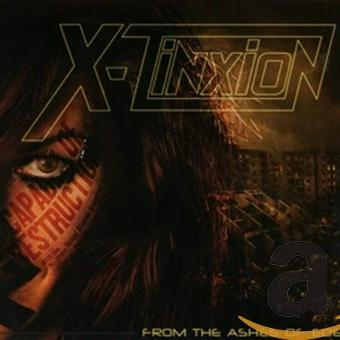X-Tinxion – From the Ashes of Eden (Digipak)