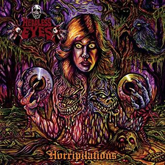 Headless Eyes – Horripilations