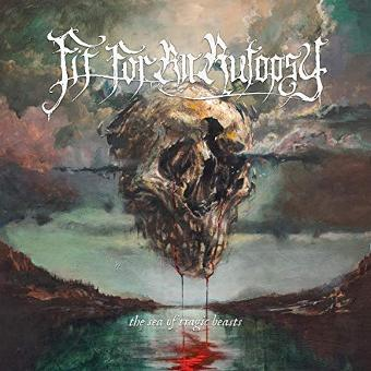 Fit for an Autopsy – The Sea of Tragic Beasts