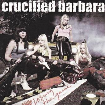 Crucified Barbara – Losing the Game