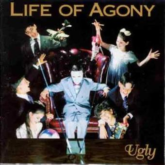 Life of Agony – Ugly