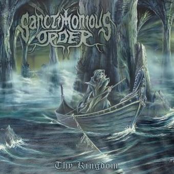 Sanctimonious Order – Thy Kingdom