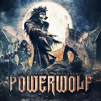 Powerwolf – Blessed & Possessed By Powerwolf (2015-07-17)