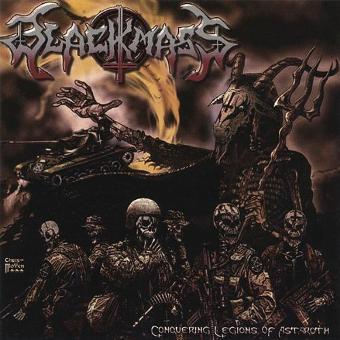 Black Mass – Conquering Legions of Astaroth