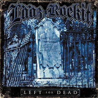 Lääz Rockit – Left for Dead (Ltd.ed.)