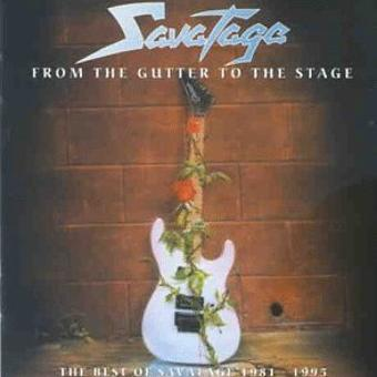Savatage – From The Gutter To The Stage - The Best Of Savatage 1981 - 1995