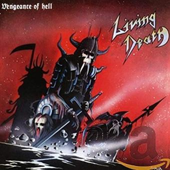 Living Death – Vengeance of Hell