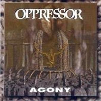 Oppressor – Agony