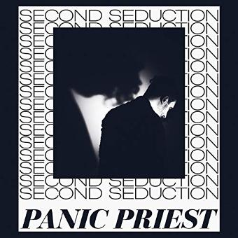 Sonic Seduction – Panic Priest