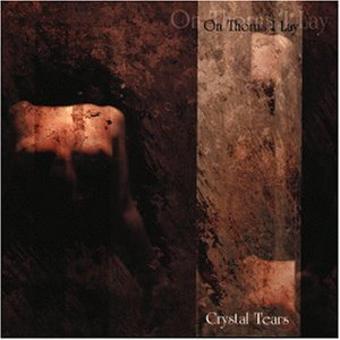 On Thorns I Lay – Crystal Tears