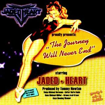 Jaded Heart – The Journey Will Never End