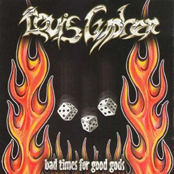Louis Cypher – Bad Times for Good Gods