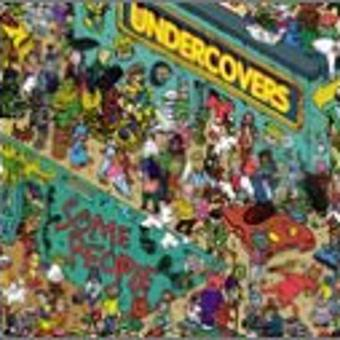 Undercovers – Some People