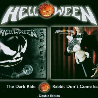 Helloween – The Dark Ride & Rabbit Don'T Come Easy