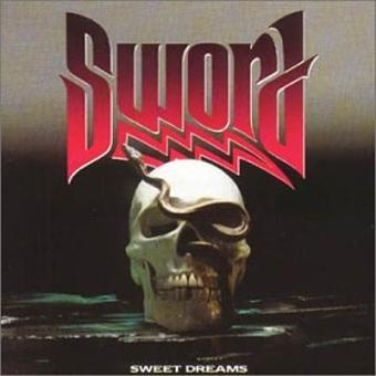Sword – Sweet Dreams