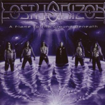 Lost Horizon – A Flame To The Ground Beneath by Lost Horizon (2008-01-01)