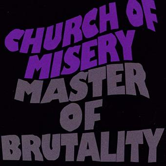 Church of Misery – Master of Brutality (Re-Release Incl.3 Bonus Trac
