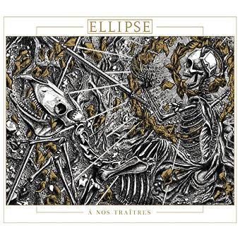Ellipse – A Nos Traitres