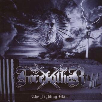 Forefather – The Fighting Man