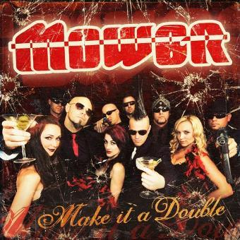 Mower – Make It a Double
