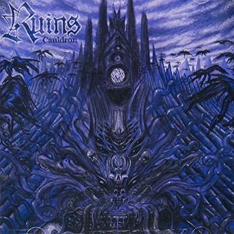 Ruins – Cauldron