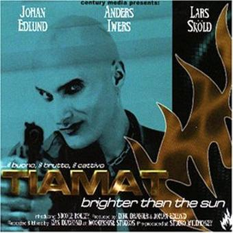 Tiamat – Brighter Than the Sun